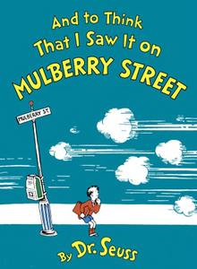 220px-And_to_Think_That_I_Saw_It_on_Mulberry_Street - Copy